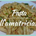 Receta de Pasta Al'amatriciana para el almuerzo