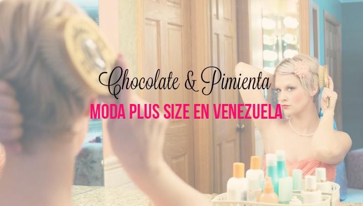 Moda PlusSize en Venezuela