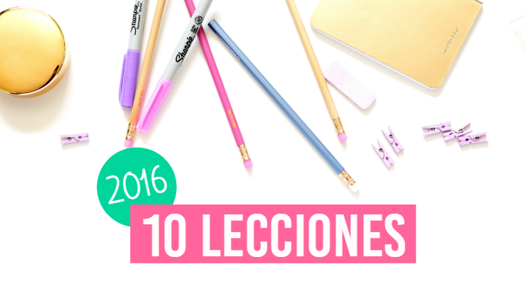 10 Lecciones del año 2016
