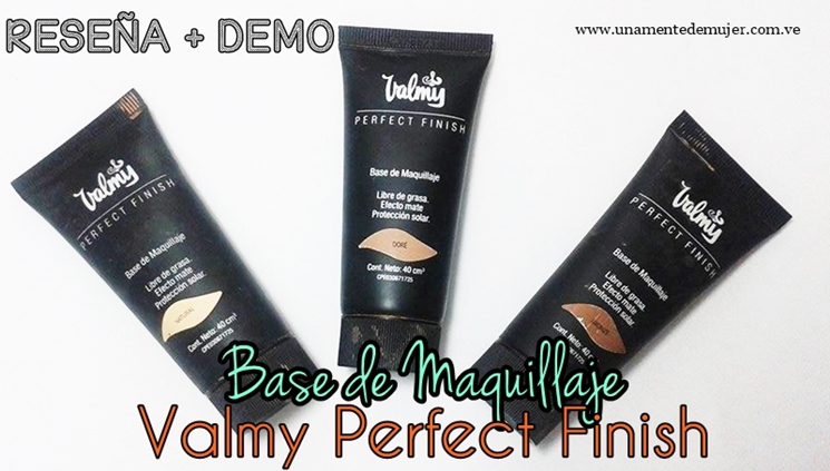 Base de Valmy Perfect Finish (Reseña + Demo)