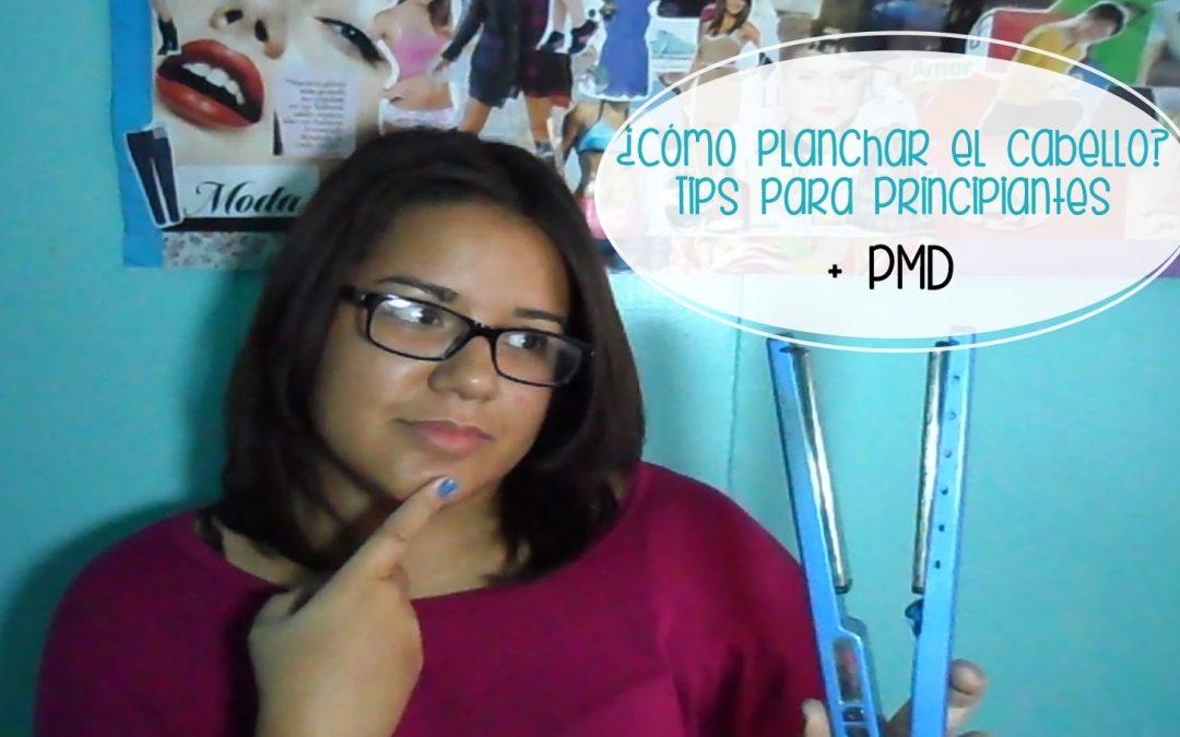 Tips para planchar tu cabello (Exclusivo para Principiantes)
