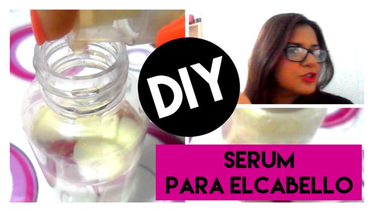 DIY Cómo hacer un Sérum Reparador del Cabello