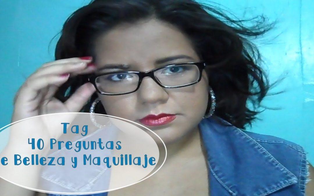 Tag 40 preguntas de belleza y maquillaje (Ft. Kavaguna Manualidades)