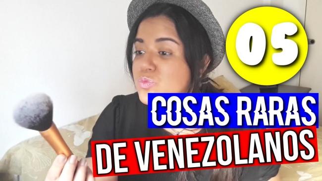 Cosas raras de los venezolanos