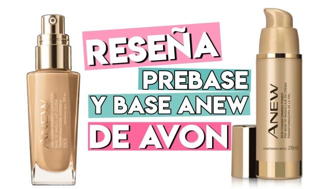 Reseña de Prebase y Base Anew de Avon
