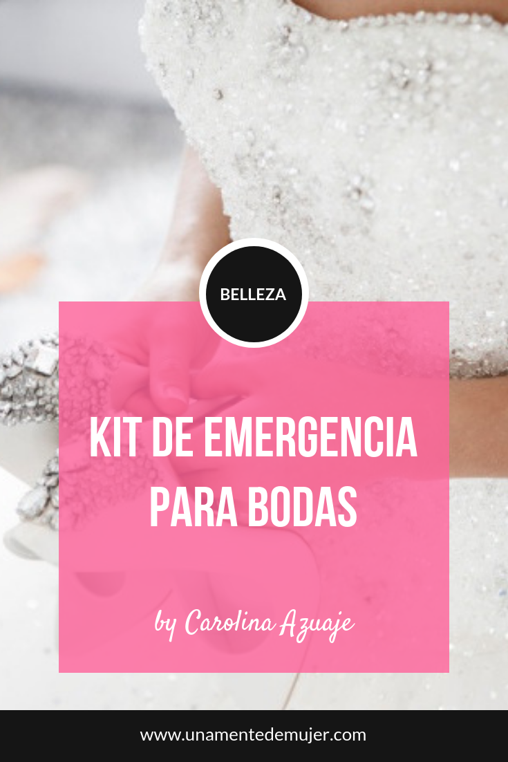 Kit de emergencias para novias