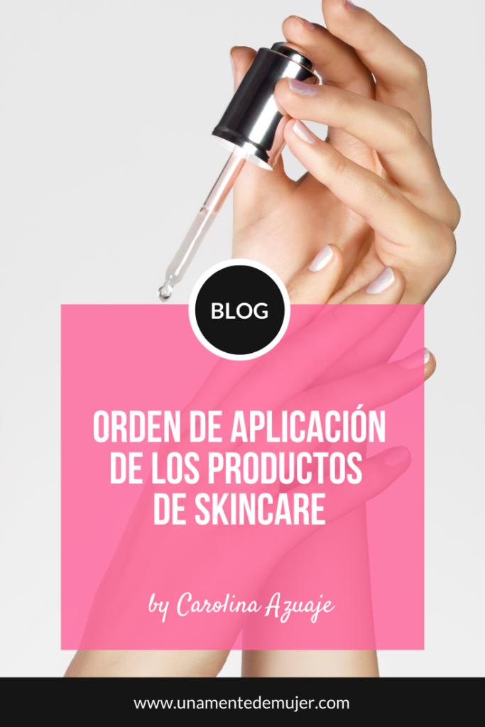 orden de aplicacion de los productos de skincare